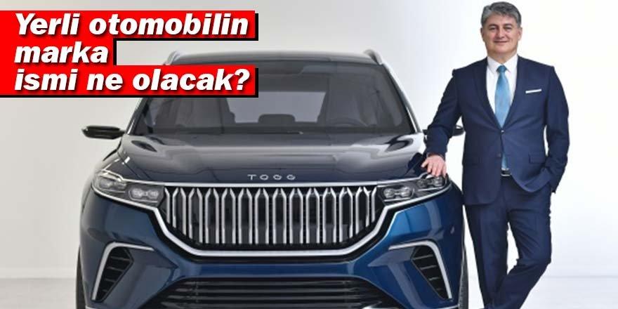 Yerli otomobilin marka ismi ne olacak?