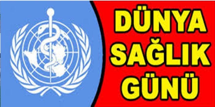 Başhekimden 'Dünya Sağlık Günü' Mesajı