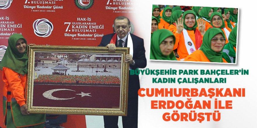 Büyükşehir Park Bahçeler'in Kadın Çalışanları Cumhurbaşkanı Erdoğan ile Görüştü