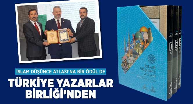 İslam Düşünce Atlası'na Bir Ödül de Türkiye Yazarlar Birliği'nden