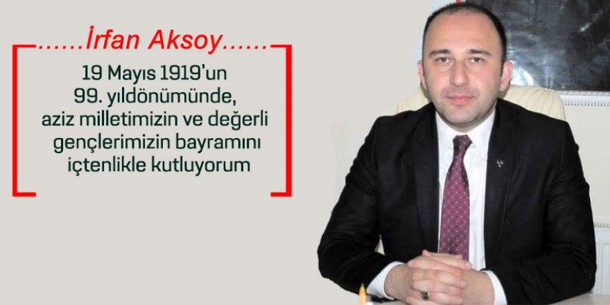 Aksoy'dan 19 Mayıs Mesajı