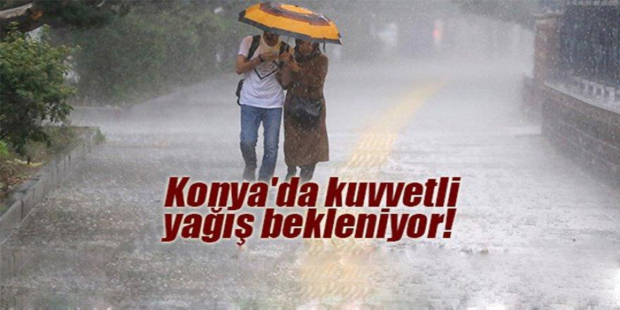 Konya'da Kuvvetli Yağış Bekleniyor!
