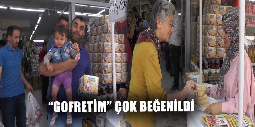 """""""GOFRETİM"""" ÇOK BEĞENİLDİ"""