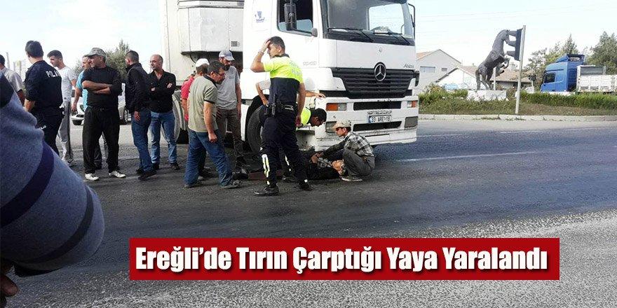 Ereğli'de Tırın Çarptığı Yaya Yaralandı