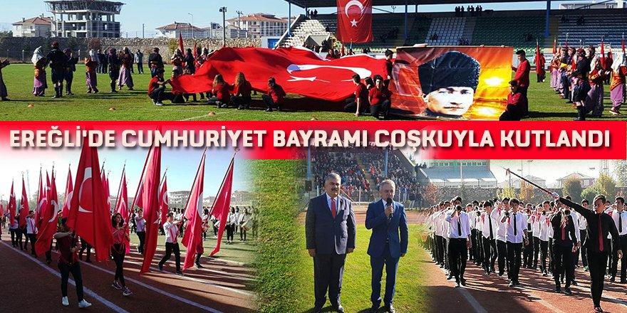 Ereğli'de Cumhuriyet Bayramı Coşkuyla Kutlandı