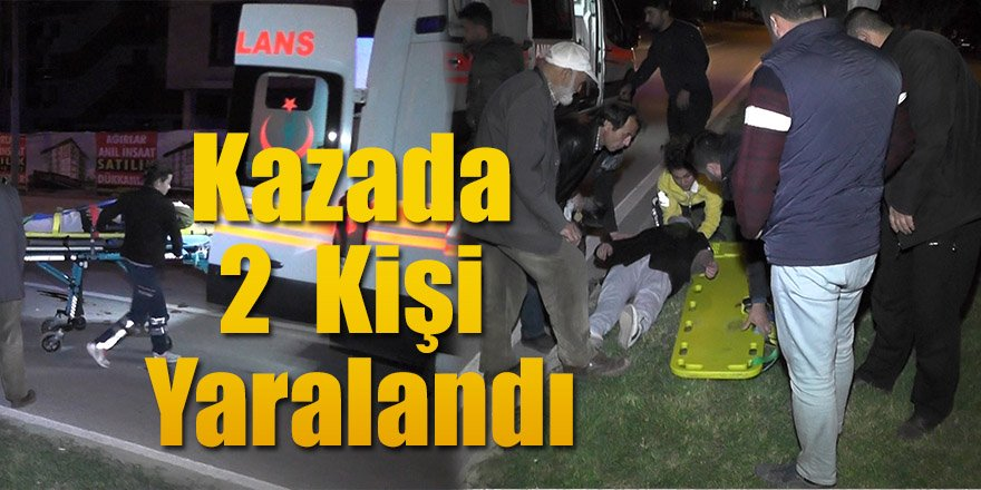 Hafif Ticari Araç İle Üç tekerli Bisiklet Çarpıştı: 2 Yaralı