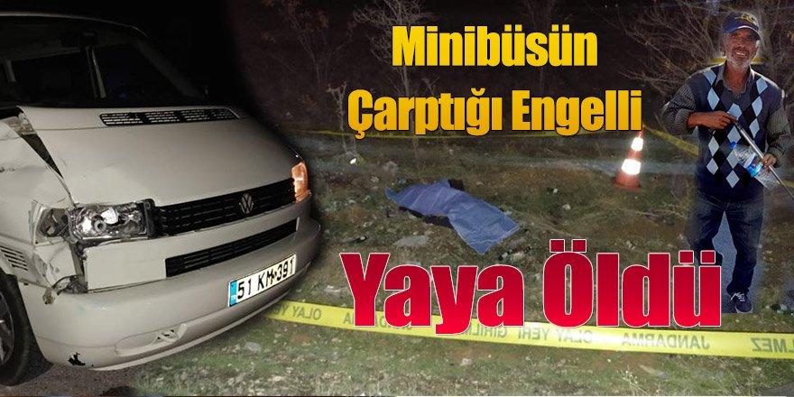 Minibüsün Çarptığı Engelli Yaya Öldü