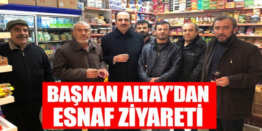 Başkan Altay'dan Esnaf Ziyareti.