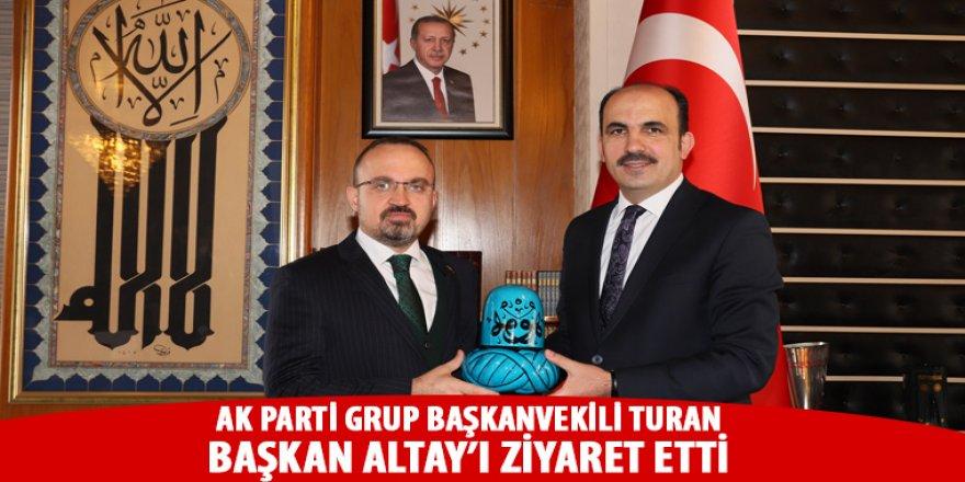 AK Parti Grup Başkanvekili Turan'dan Başkan Altay'a Ziyaret.