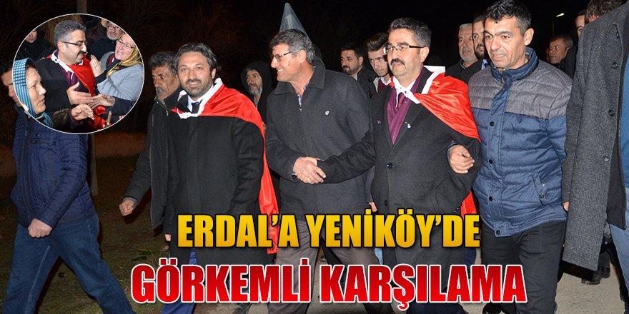 ERDAL, SEÇİM STARTINI YENİKÖY'DEN VERDİ.