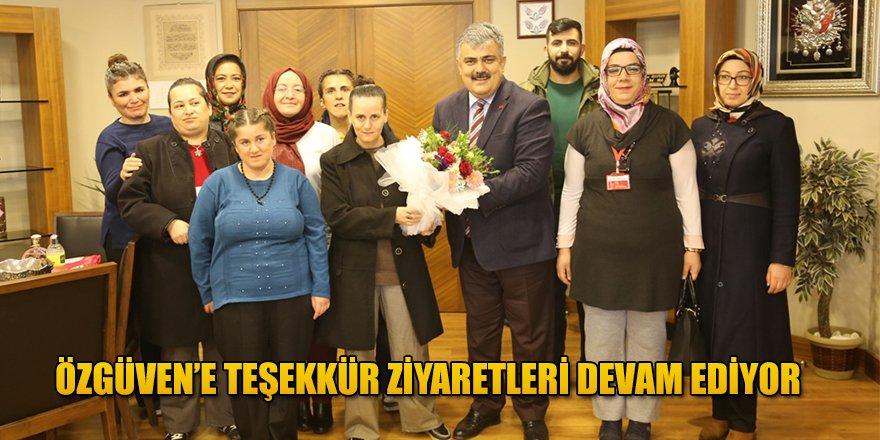 BAŞKAN ÖZGÜVEN'E TEŞEKKÜR ZİYARETLERİ DEVAM EDİYOR
