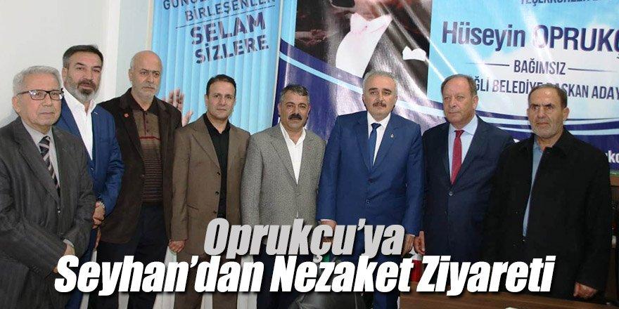 Oprukçu'ya Seyhan'dan Nezaket Ziyareti