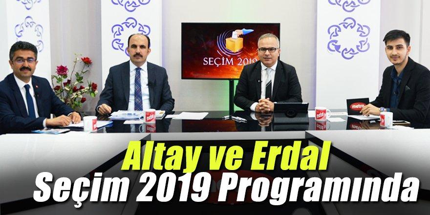 Altay ve Erdal Seçim 2019 Programında