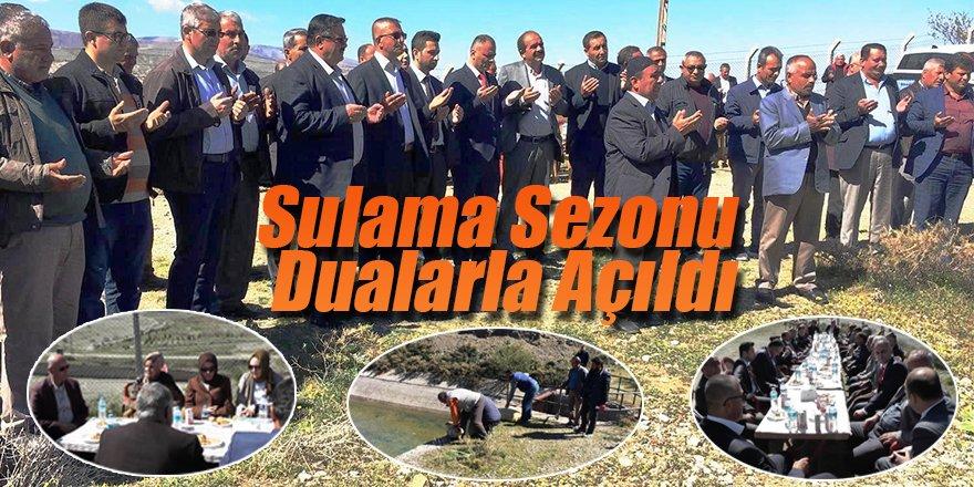 SULAMA SEZONU DUALARLA AÇILDI