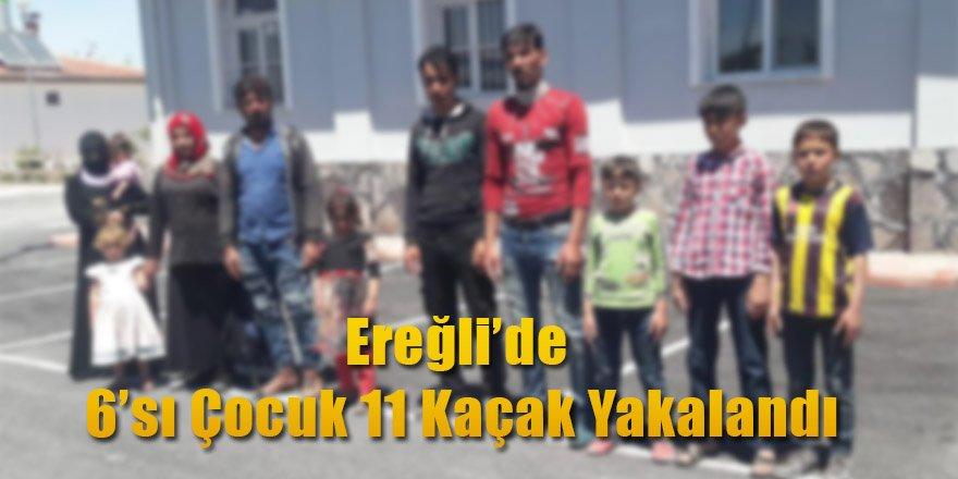 Ereğli'de 6sı Çocuk 11 Kaçak Yakalandı