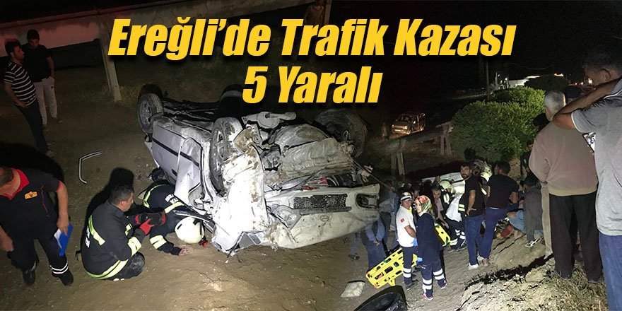 Ereğli'de otomobiller çarpıştı 5 yaralı
