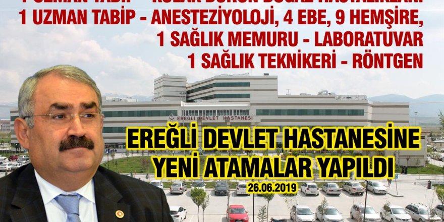 Ereğli Devlet Hastanesine Yeni Atamalar