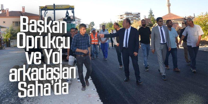 Başkan Oprukçu ve Yol arkadaşları Sahada