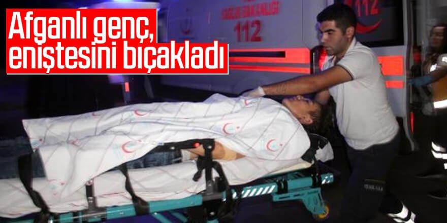 Afganlı genç, eniştesini bıçakladı