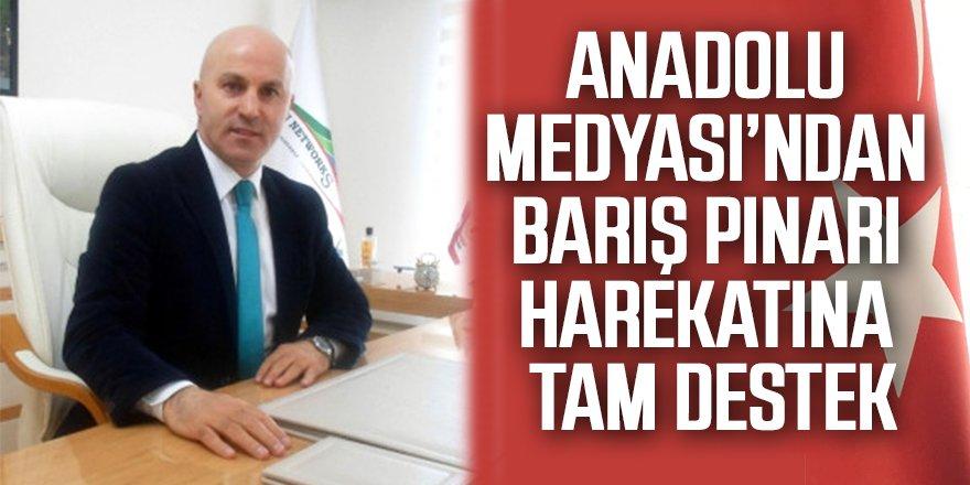 Anadolu Medyası'ndan Barış Pınarı Harekatına Tam Destek