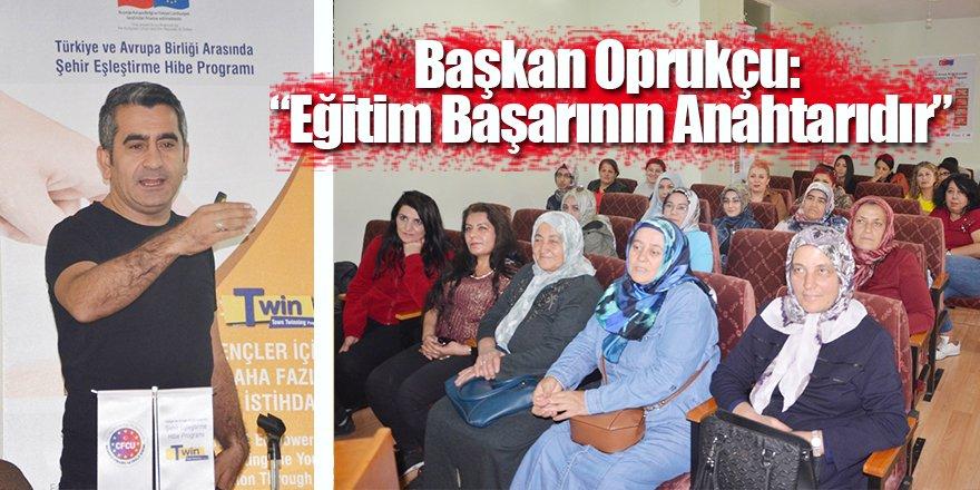 """Başkan Oprukçu: """"Eğitim Başarının Anahtarıdır"""""""