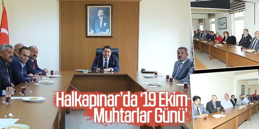 Halkapınar'da '19 Ekim Muhtarlar Günü' düzenlenen törenle kutlandı.