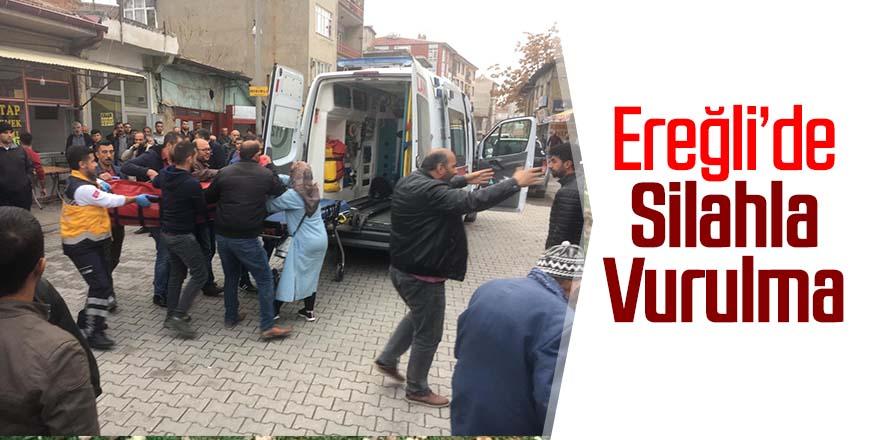 Ereğli'de bir kişi silahla vuruldu