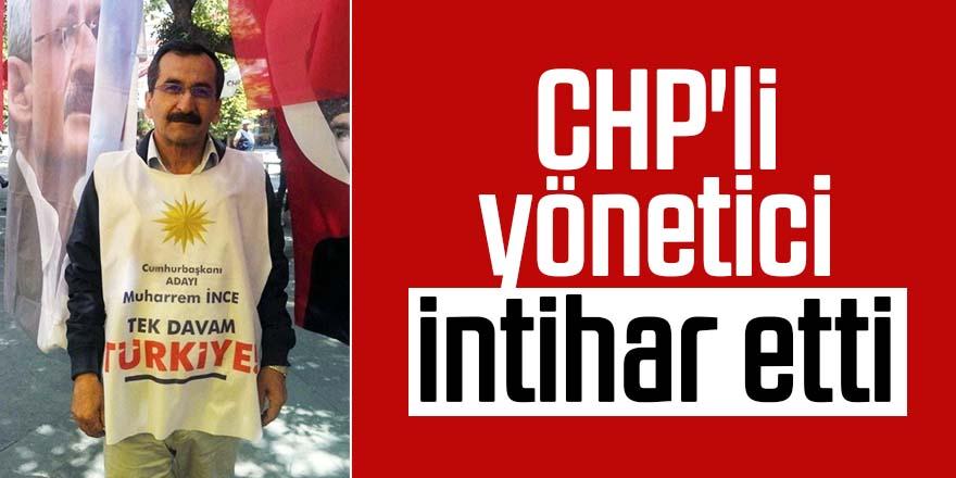 CHP'li yönetici intihar etti