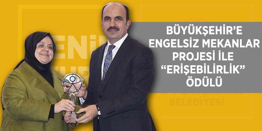 """Büyükşehir'e Engelsiz Mekanlar Projesi İle """"Erişebilirlik"""" Ödülü"""