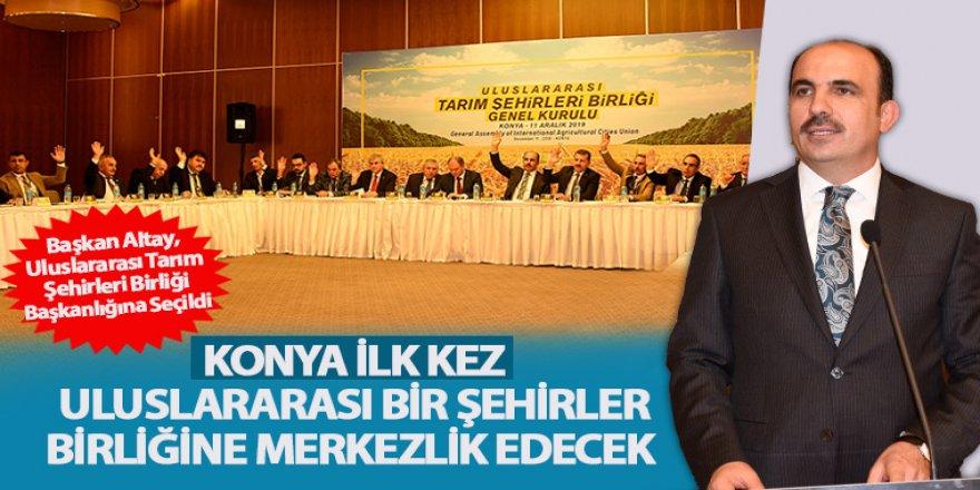 Konya İlk Kez Uluslararası Bir Şehirler Birliğine Merkezlik Edecek