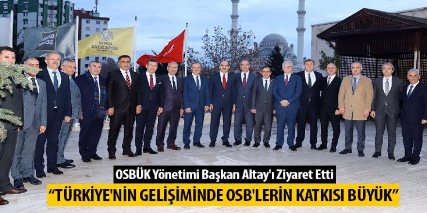 OSBÜK Yönetimi Başkan Altay'ı Ziyaret Etti