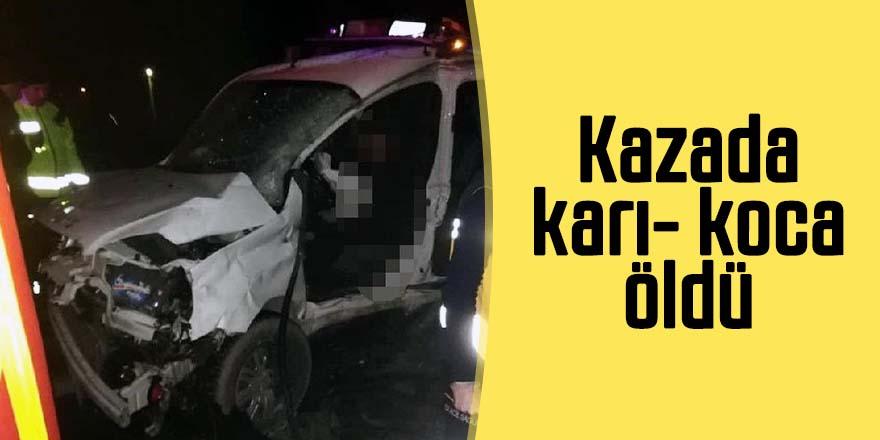Yolcu otobüsü ile çarpışan hafif ticari araçtaki karı- koca öldü