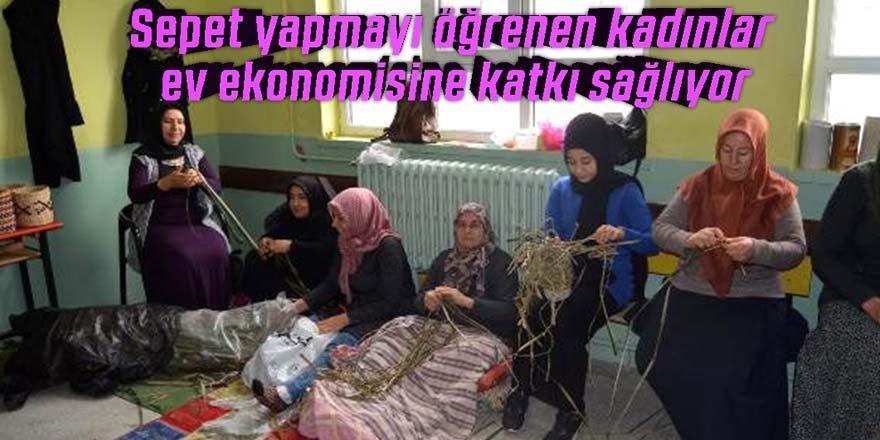 Sepet yapmayı öğrenen kadınlar, ev ekonomisine katkı sağlıyor