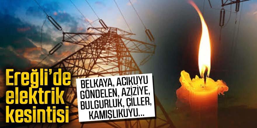 Ereğli'de elektrik kesintisi