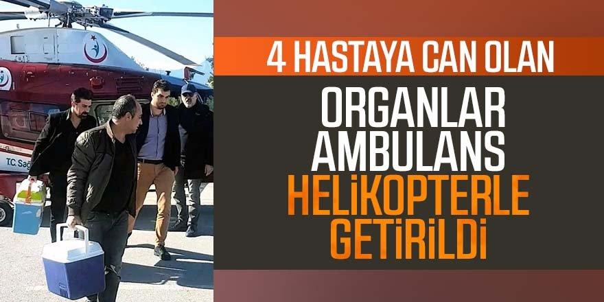4 hastaya can olan organlar ambulans helikopterle getirildi