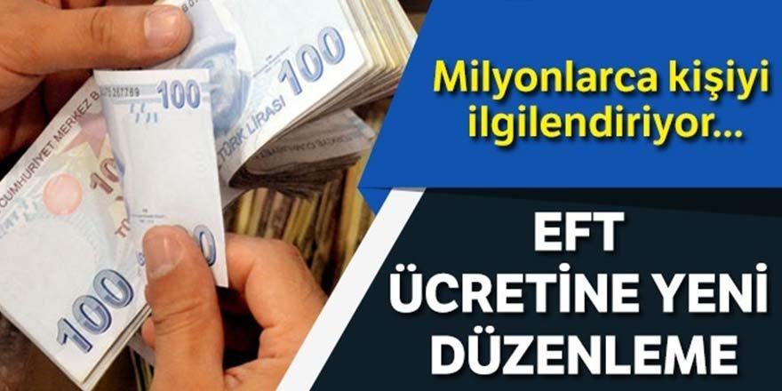 EFT ücretlerine yeni düzenleme