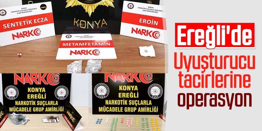 Ereğli'de uyuşturucu tacirlerine operasyon