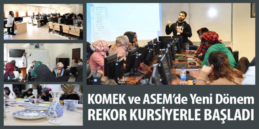 KOMEK ve ASEM'de Yeni Dönem Rekor Kursiyerle Başladı