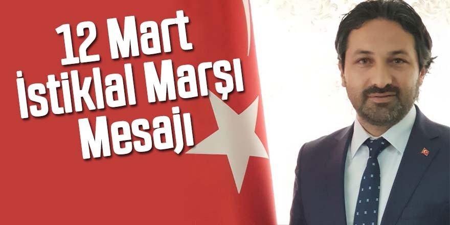 Dursun'dan 12 Mart İstiklal Marşı Mesajı