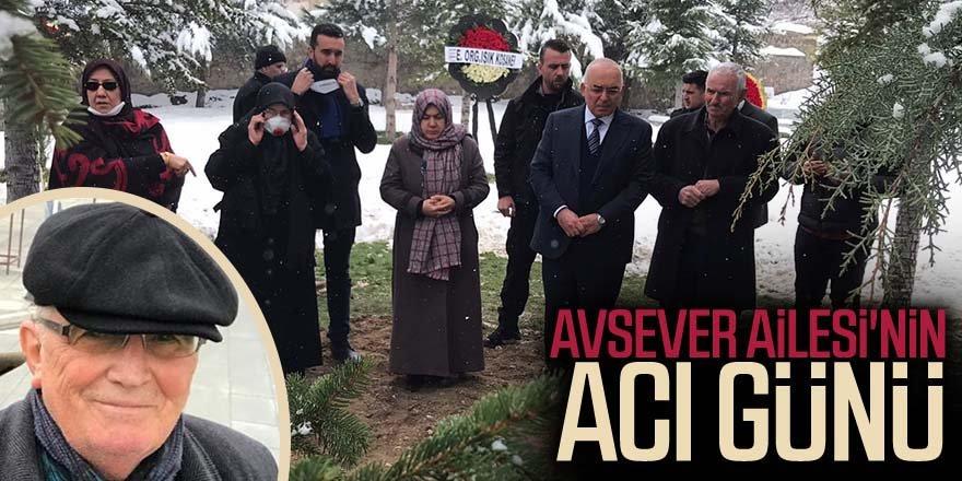 AVSEVER AİLESİ'NİN ACI GÜNÜ