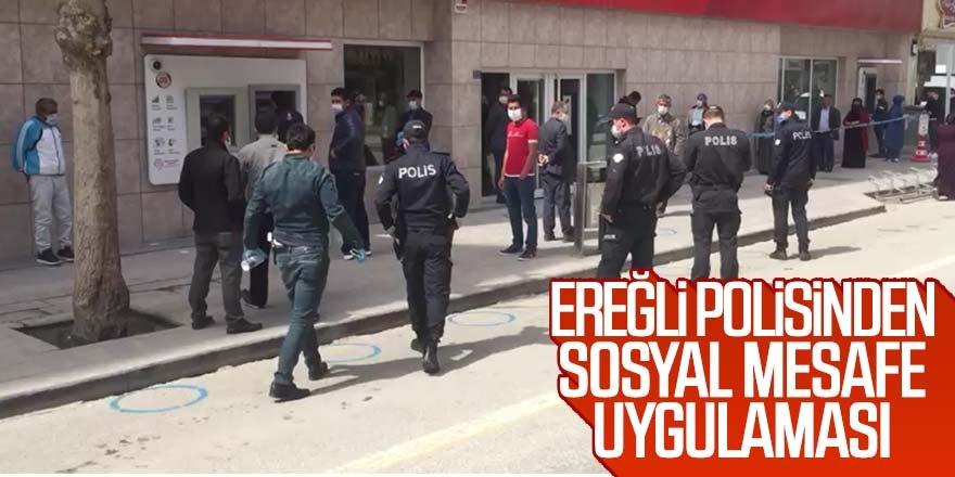 EREĞLİ POLİSİNDEN SOSYAL MESAFE UYGULAMASI