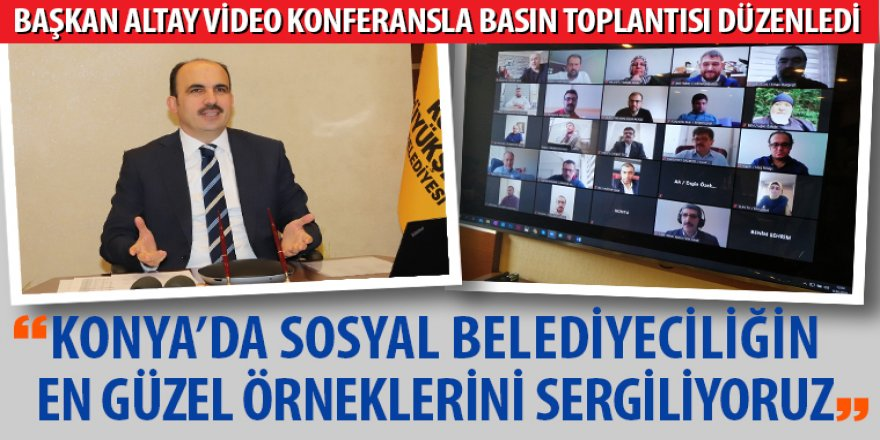 Konya'da Sosyal Belediyeciliğin En Güzel Örneklerini Sergiliyoruz