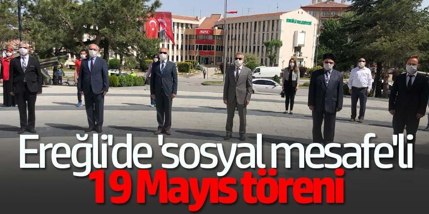 Ereğli'de 'sosyal mesafeli 19 Mayıs töreni