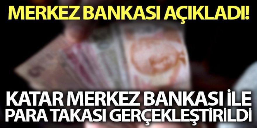 'Katar Merkez Bankası ile imzalanan para takası anlaşması tadil edilmiştir'