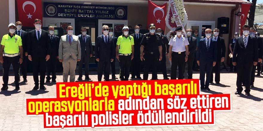 Ereğli'nin başarılı polisleri ödüllendirildi