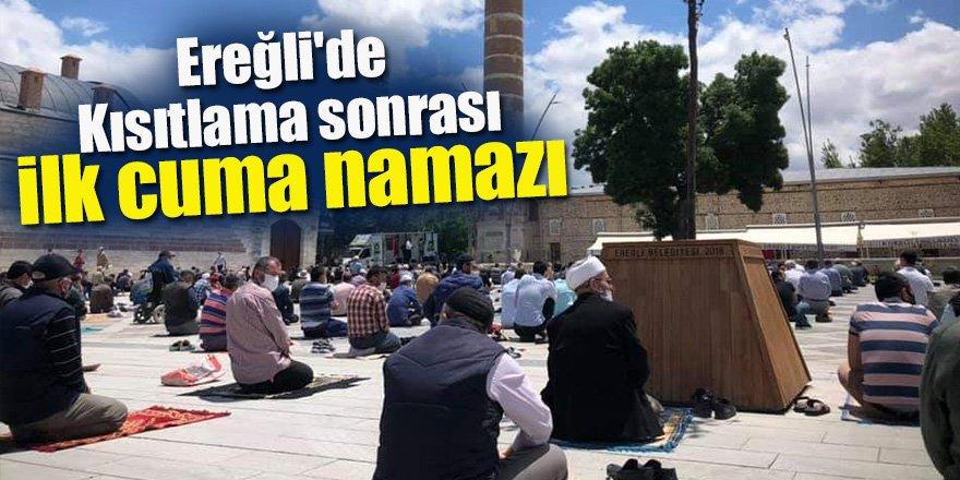 Ereğli'de  Kısıtlama sonrası ilk cuma namazı