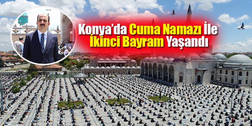 Konya'da Cuma Namazı İle İkinci Bayram Yaşandı