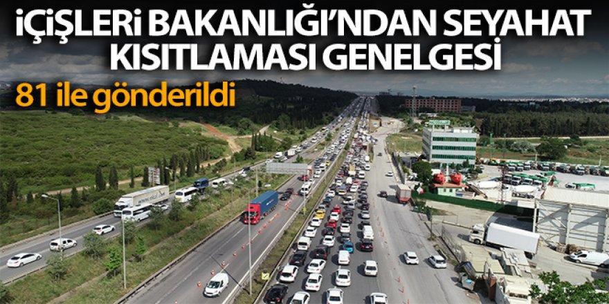 İçişleri Bakanlığı: '15 ildeki seyahat kısıtlaması yarın gece saat 24.00 itibarıyla sonlandırılacak'
