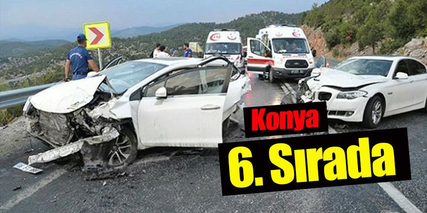 Konya'nın 1 yıllık kaza bilançosu