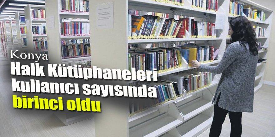 Konya Halk Kütüphaneleri kullanıcı sayısında birinci oldu